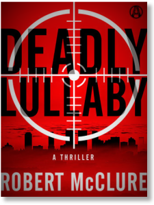 An organized crime thriller novel, by crime fiction author Robert McClure, published by Random House imprint Alibi